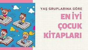 En iyi çocuk kitapları; Yaş gruplarına göre 28 çocuk kitap önerisi