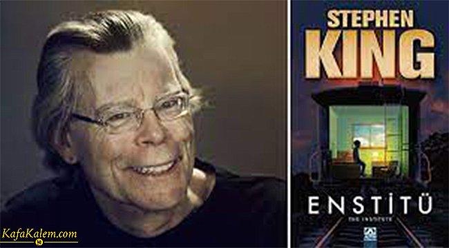 Stephen King'in son çıkan kitabı Enstitü'nün konusu nedir? Korku türünün en çok sevilen yazarı Stephen King kimdir?